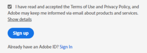 Looks like you're subscribing to Adobe emails...because you can't say no.