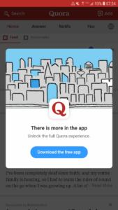 Quora is a self contained information hub. Sign up for access, and be followed, watched and guided back to quora all the time